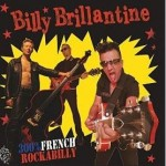 Billy Brillantine 300 pro French Rockabilly