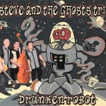 Steve And The Ghosts Trio Drunkenrobot