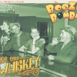 The Booze Bombs Ice Cold Whiskey