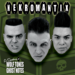 Nekromantix Wolf Tones-Ghost Notes
