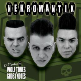 Nekromantix Wolf Tones-Ghost Notes