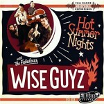 The Wise Guyz - Hot Summer Nights | Rockabilly Rendezvous Kulturmagazin