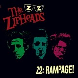 The Zipheads Z2 Rampage