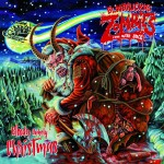 Bloodsucking Zombies From Outer Space - Bloody Unholy Chrismas
